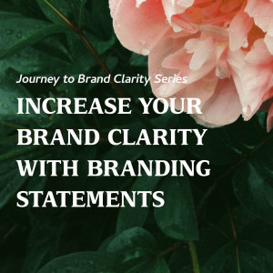 Increase your Brand Clarity with Branding Statements