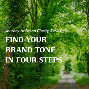 Find your Brand Tone in Four Steps
