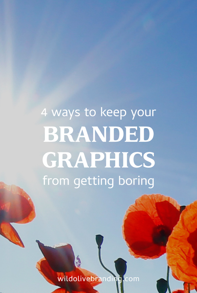 4 Ways to Keep your Branded Graphics from Getting Boring