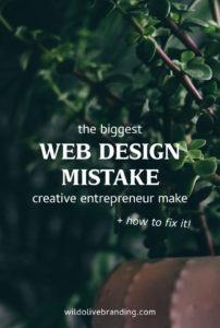 The Biggest Web Design Mistake Creative Entrepreneurs Make