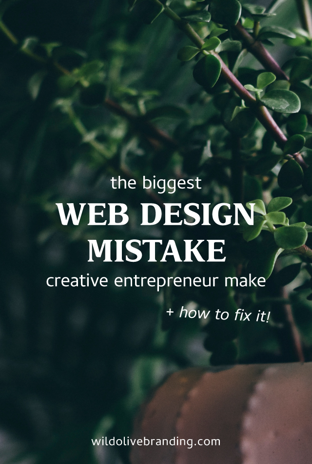 The Biggest Web Design Mistake Creative Entrepreneurs Make