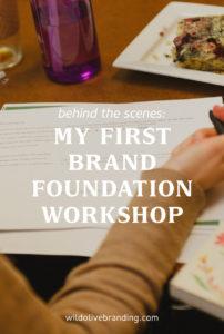My First Brand Foundation Workshop