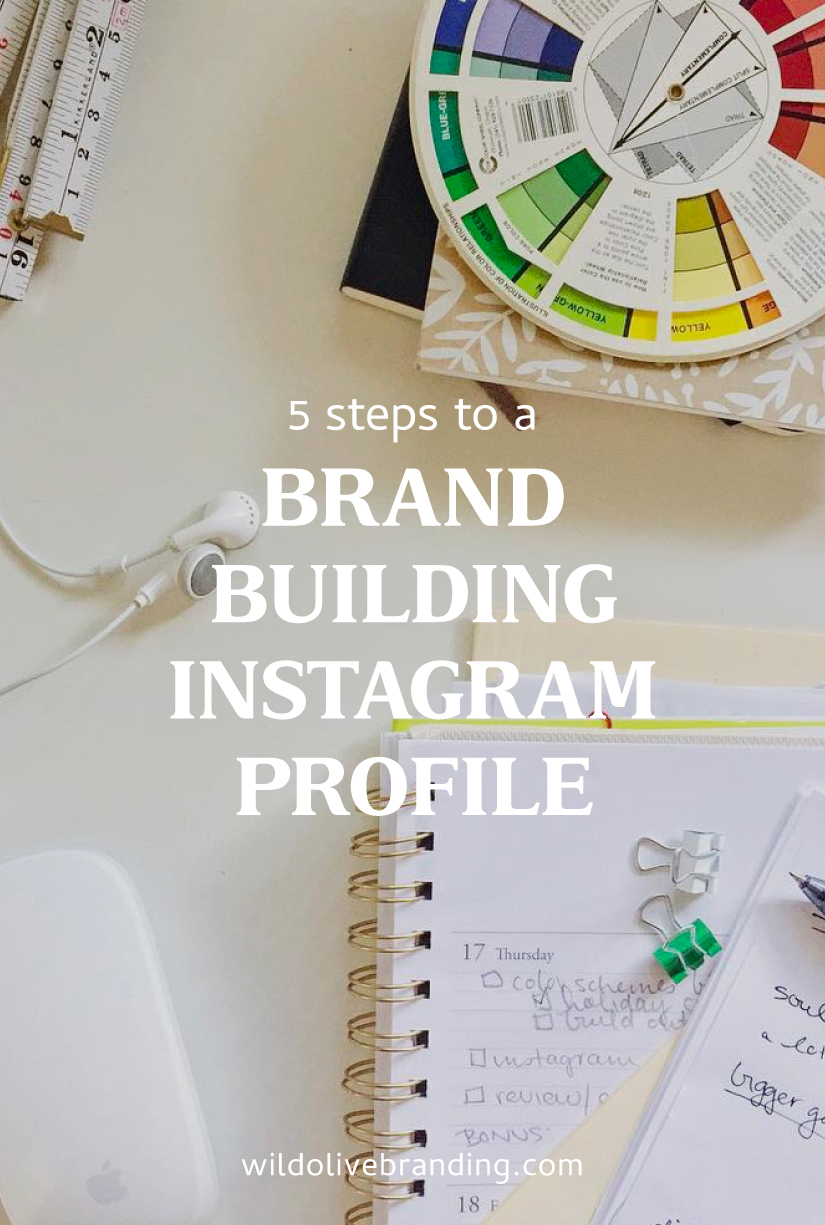 5 Steps to a Brand Building Instagram Profile