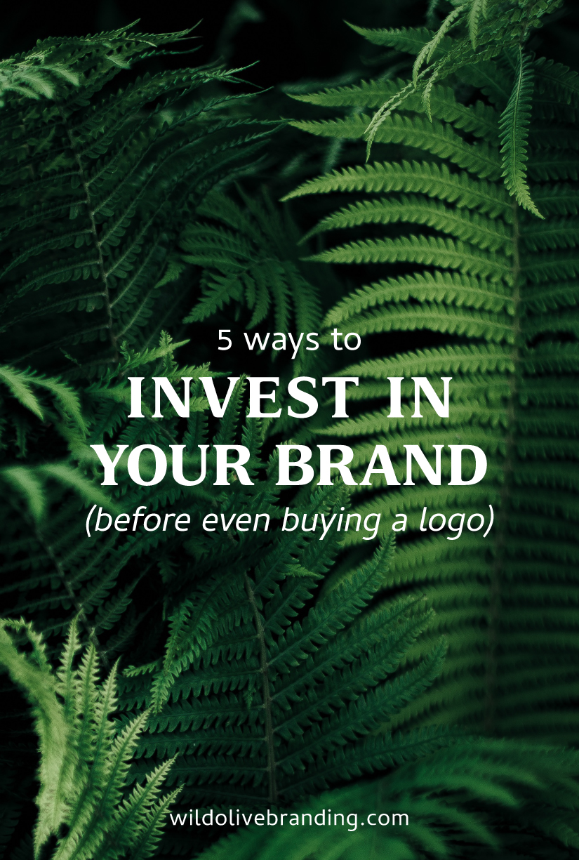 5 Ways to Invest in your Brand
