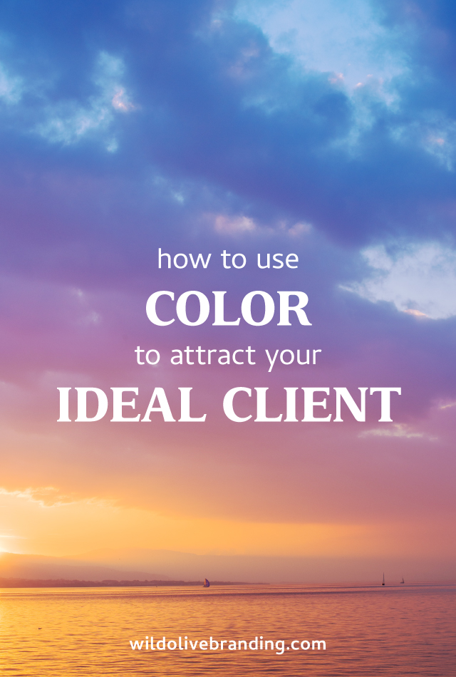 How to Use Color to Attract your Ideal Client