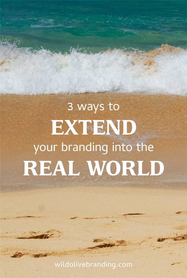 3 Ways to Extend your Online Branding into the Real World